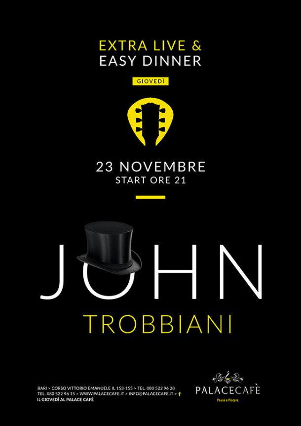 John Trobbiani Extra Live